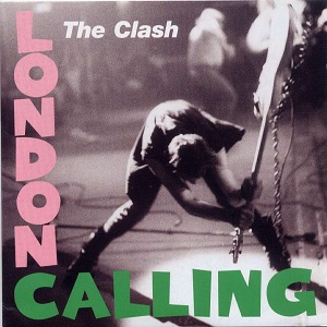 THE CLASH « London Calling »
