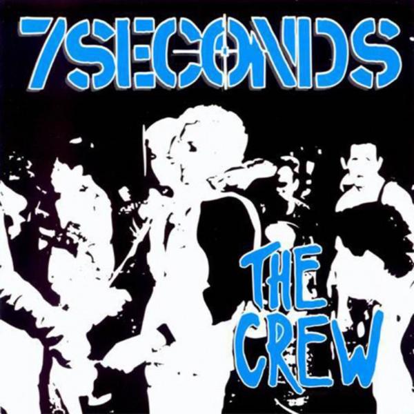 7 SECONDS «The Crew»