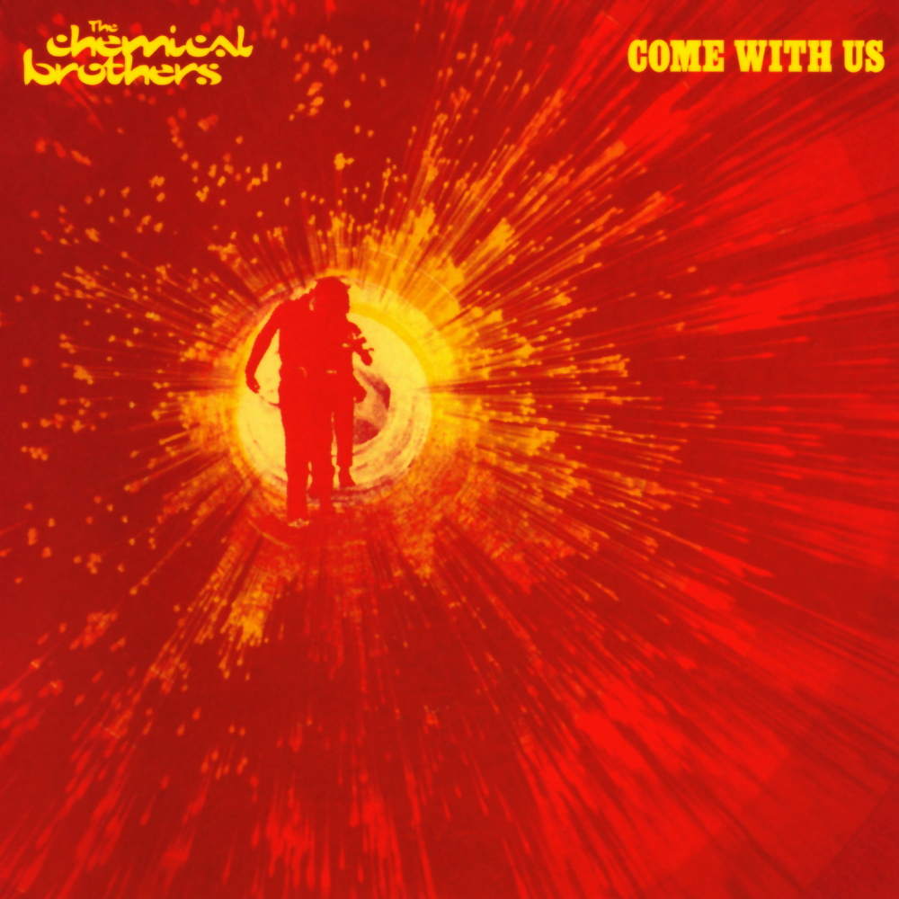 The Chemical Brothers – Come With Us (2002)