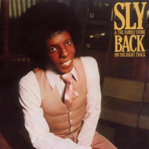Sly & The Family Stone – Back On the Right Track
