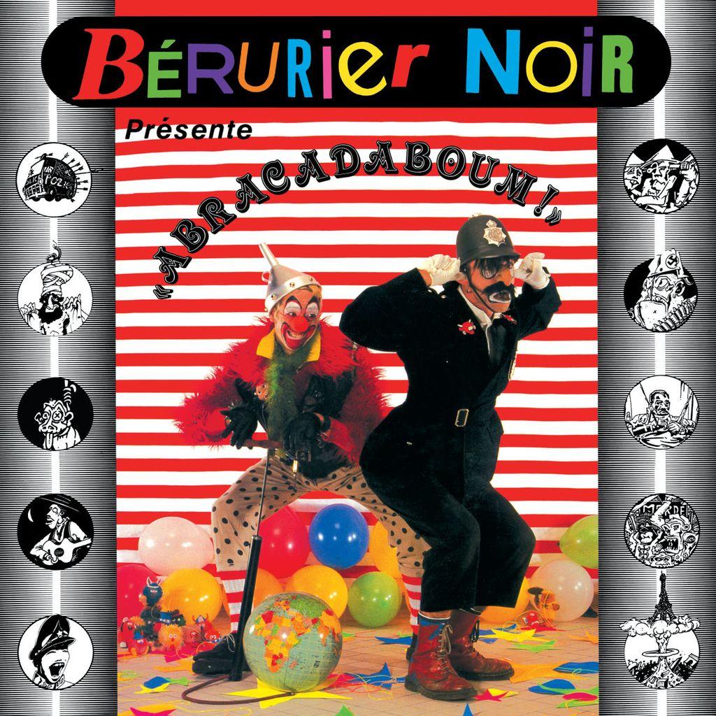 BERURIER NOIR – Abracadaboum