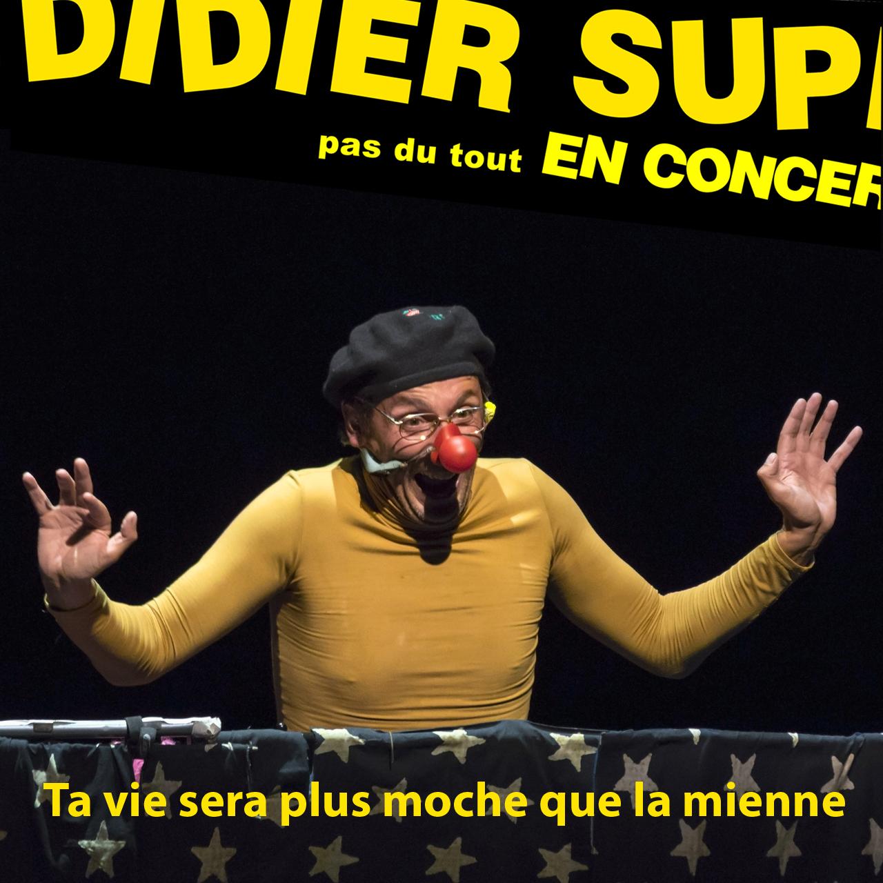Didier Super le 25 avril à Thélème