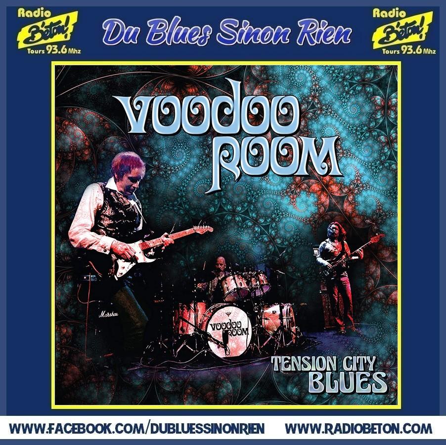(DBSR) L'album du jour – Voodoo Room -Tension City Blues